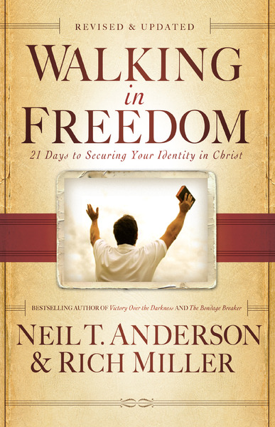 Walking in Freedom 21 Days to Securing Your Identity in Christ