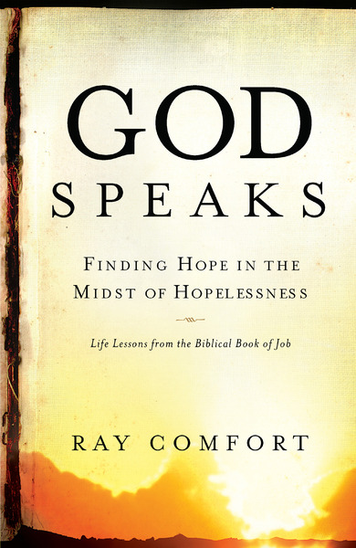 God Speaks Finding Hope in the Midst of Hopelessness