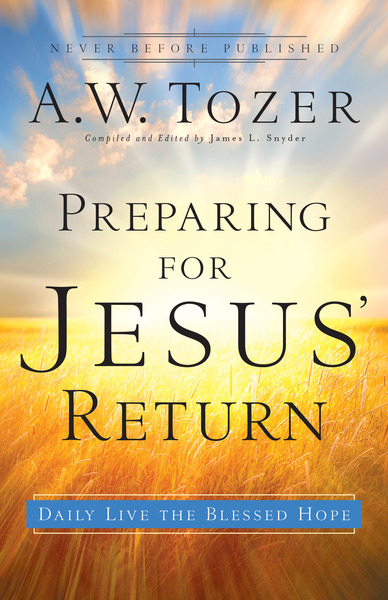 Preparing for Jesus' Return Daily Live the Blessed Hope