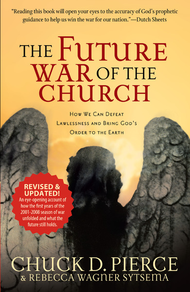 The Future War of the Church How We Can Defeat Lawlessness and Bring God's Order to the Earth