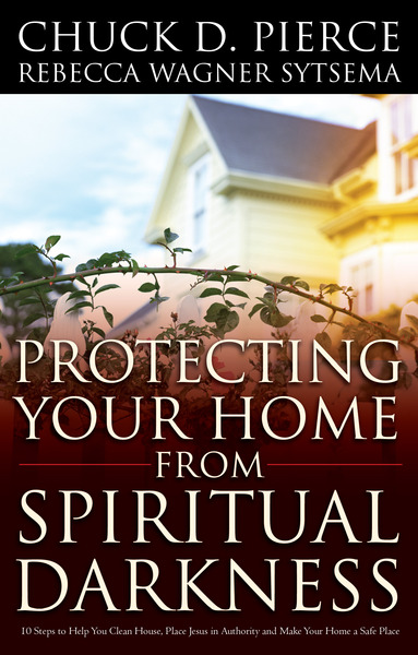 Protecting Your Home from Spiritual Darkness
