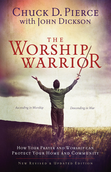The Worship Warrior Ascending In Worship, Descending in War