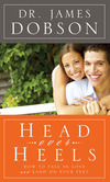 Head Over Heels: How to Fall in Love and Land on Your Feet