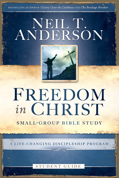 Freedom in Christ Student Guide A Life-Changing Discipleship Program