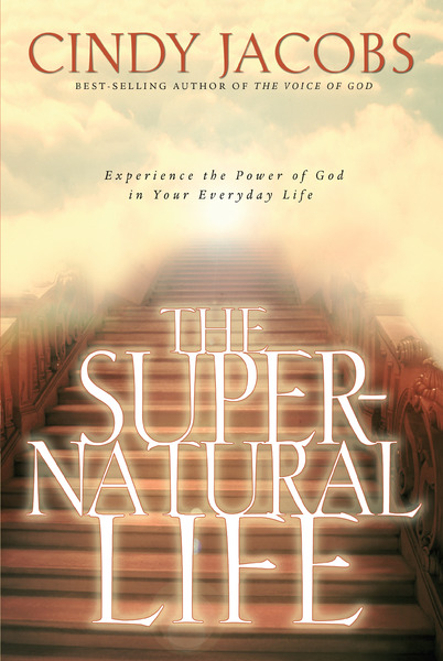 The Supernatural Life By Cindy Jacobs For The Olive Tree Bible