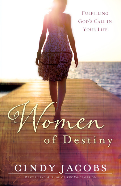 Women of Destiny Fulfilling God's Call in Your Life