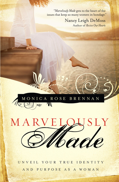 Marvelously Made Unveil Your True Identity and Purpose as a Woman