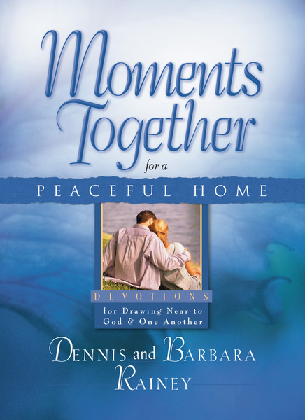 Moments Together for a Peaceful Home