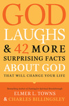 God Laughs & 42 More Surprising Facts About God That Will Change Your Life