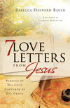 7 Love Letters from Jesus: Pursued by His Love, Captured by His Grace