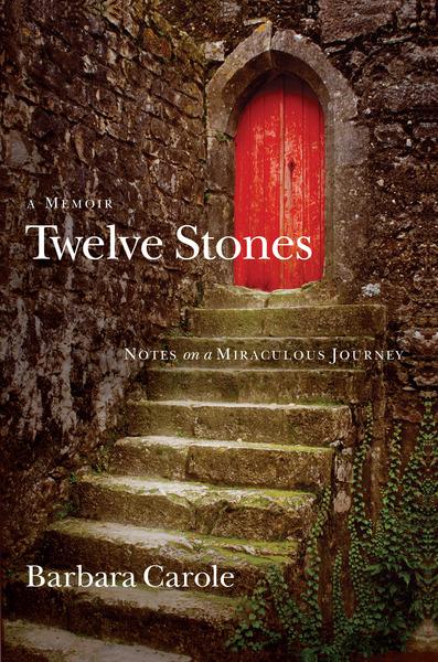 Twelve Stones Notes on a Miraculous Journey- A Memoir