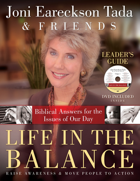 Life in the Balance Leader's Guide Biblical Answers for the Issues of Our Day