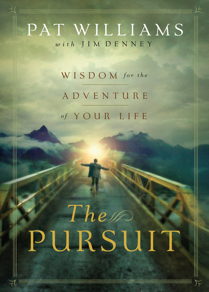 The Pursuit Wisdom for the Adventure of Your Life