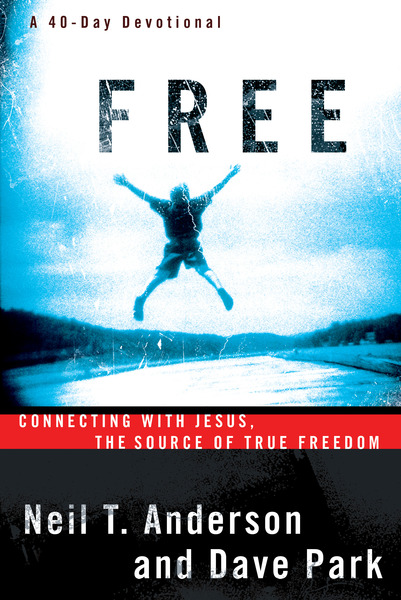 Free: Connecting With Jesus. The Source of True Freedom