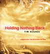 Holding Nothing Back