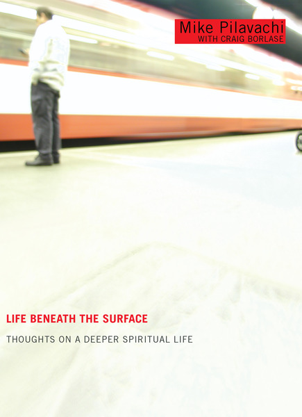 Life Beneath the Surface Thoughts on a Deeper Spiritual Life