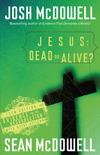 Jesus: Dead or Alive?: Evidence for the Resurrection