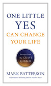 One Little Yes Can Change Your Life: Excerpts from The Grave Robber