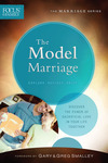 The Model Marriage (Focus on the Family Marriage Series)
