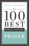 The 100 Best Bible Verses on Prayer