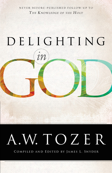 Delighting in God