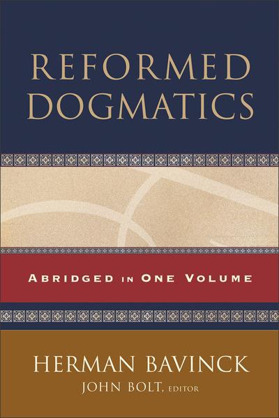 Reformed Dogmatics Abridged in One Volume
