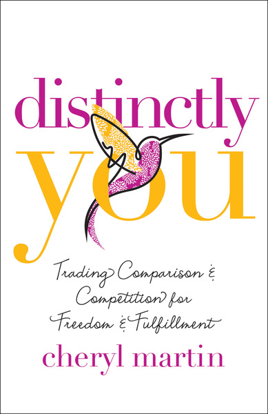 Distinctly You: Trading Comparison and Competition for Freedom and Fulfillment