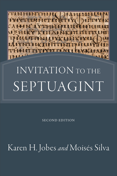 Invitation to the Septuagint