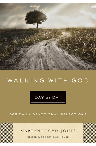 Walking with God Day by Day 365 Daily Devotional Selections