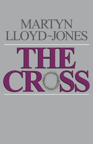 The Cross God's Way of Salvation