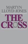 The Cross: God's Way of Salvation