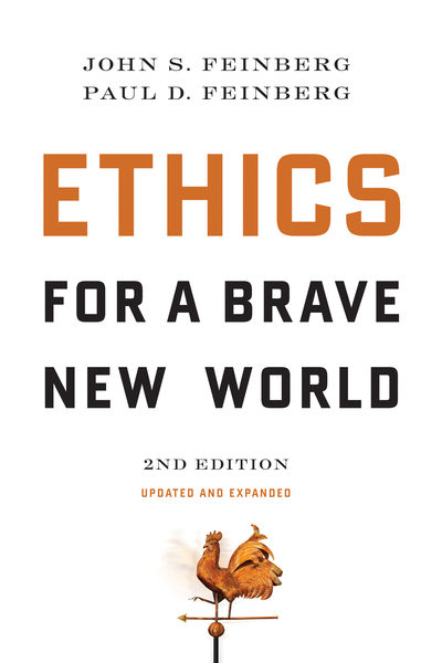 Ethics for a Brave New World, Second Edition (Updated and Expanded)