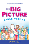 The Big Picture Bible Verses: Tracing the Storyline of the Bible