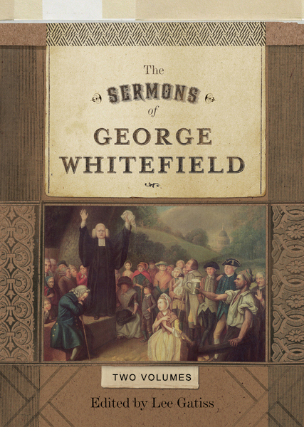 The Sermons of George Whitefield (Two-Volume Set)