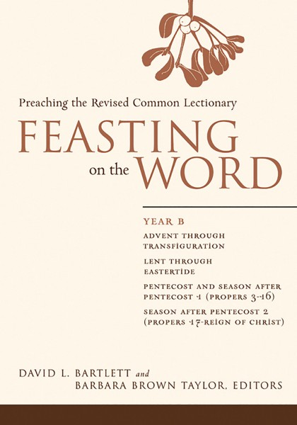 Feasting on the Word, Year B