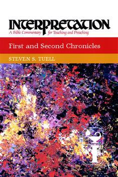 Interpretation: First and Second Chronicles (INT)