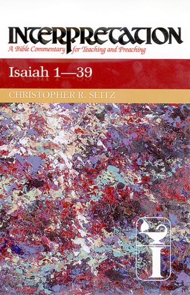 Interpretation: Isaiah 1-39 (INT)