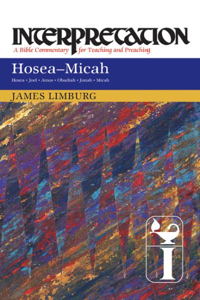 Interpretation: Hosea-Micah (INT)