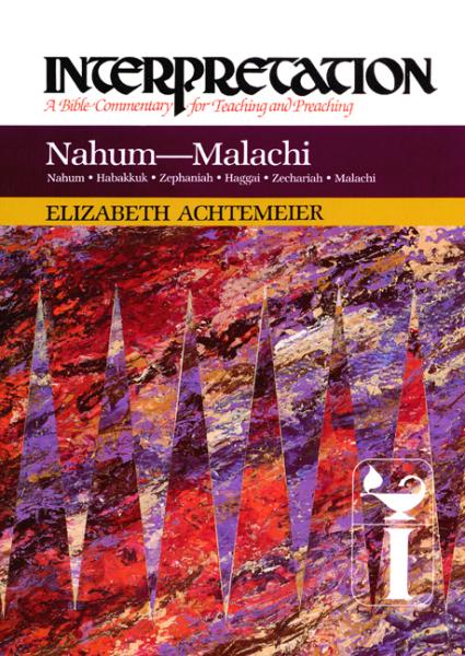Interpretation: Nahum-Malachi (INT)
