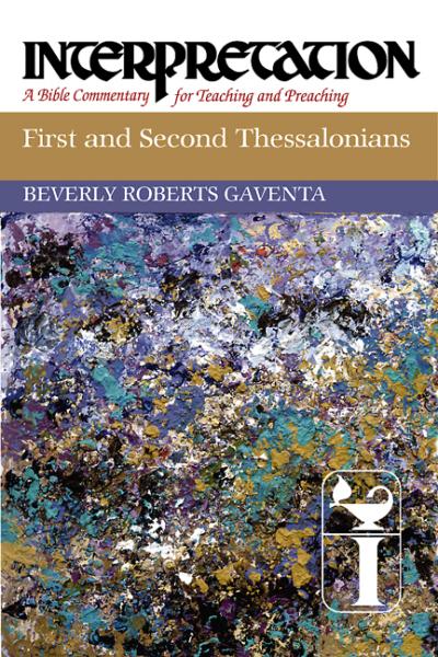 Interpretation: First and Second Thessalonians (INT)