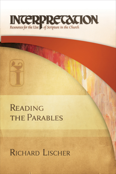 Interpretation: Resources for the Use of Scripture in the Church - Reading the Parables