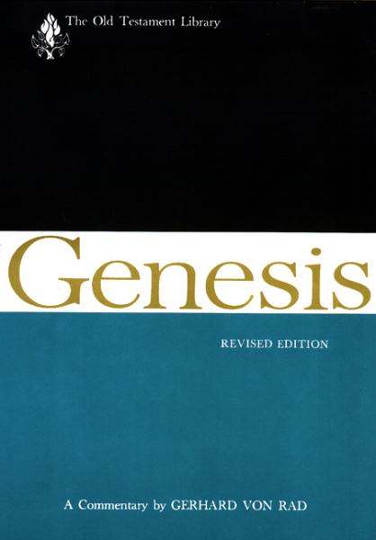 Old Testament Library: Genesis, Revised Edition (von Rad 1973) — OTL