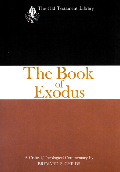 Old Testament Library: The Book of Exodus (Childs 1974) — OTL