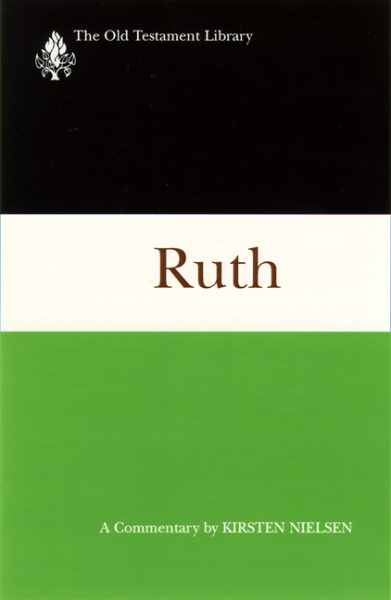 Old Testament Library: Ruth (Nielsen 1997) — OTL