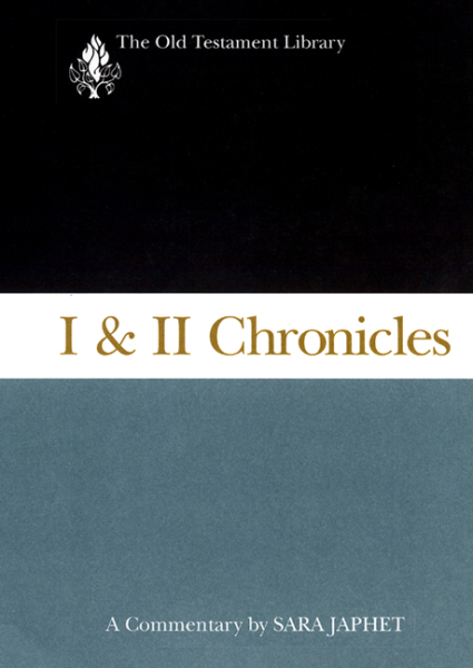 Old Testament Library: I and II Chronicles (Japhet 1993) — OTL
