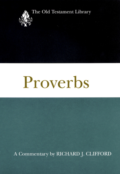 Old Testament Library: Proverbs (Clifford 1999) — OTL