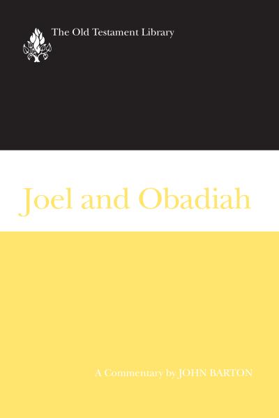 Old Testament Library: Joel and Obadiah (Barton 2001) — OTL