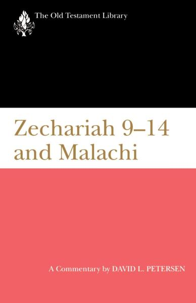 Old Testament Library: Zechariah 9-14 and Malachi (Petersen 1995) — OTL