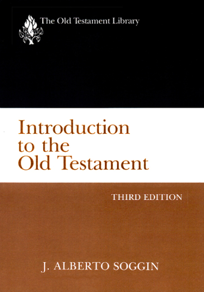 Old Testament Library: Introduction to the Old Testament, Third Edition (Soggin 1989) — OTL