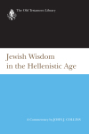 Old Testament Library: Jewish Wisdom in the Hellenistic Age (Collins 1997)  — OTL